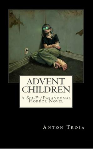 Advent Children (The Overseer, #2)