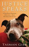 Justice Speaks: Dog Haven Sanctuary Short Story (Dog Haven Sanctuary Romance Book 3)