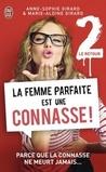 La femme parfaite est une connasse #2 by Anne-Sophie Girard