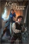 A Call to Arms (The Chronicles of Arden, #1)