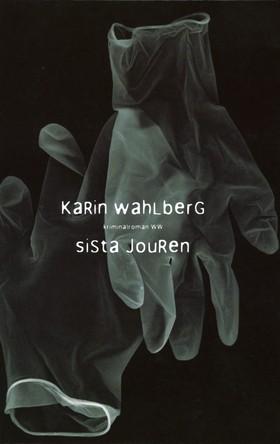Sista jouren by Karin Wahlberg