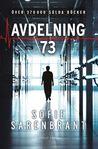 Avdelning 73 by Sofie Sarenbrant