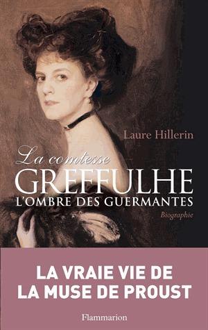 La comtesse Greffulhe : L'ombre des Guermantes