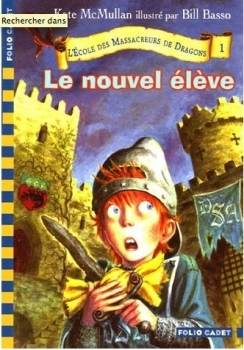 Le Nouvel Eleve(Dragon Slayers Academy 1)