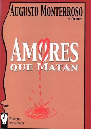 Amores que matan (Narrativa, #9)