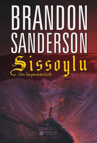 Sissoylu: Son İmparatorluk (Sissoylu, #1)