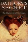 Bathory's Secret by Romina Nicolaides