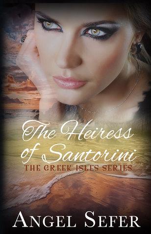The Heiress of Santorini (The Greek Isle...
