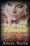 The Heiress of Santorini (The Greek Isles Series, #3)