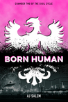 Born Human (Chamber Two of the Sigil Cycle)