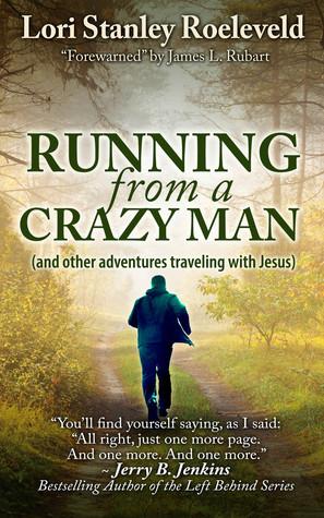 Running from a Crazy Man