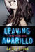 Leaving Amarillo (Neon Dreams, #1) by Caisey Quinn