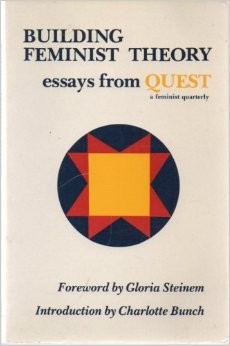 Building Feminist Theory: Essays from Quest
