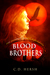 Blood Brothers (The Turning...