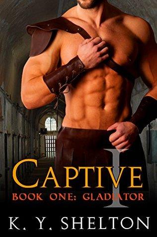 Gladiator (Captive, #1)