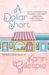 A Dollar Short: The Bottom Dollar Girls Go Hollywood (Bottom Dollar Girls, #2)