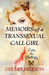 memoirs of a transsexual call girl: enter the butterfly