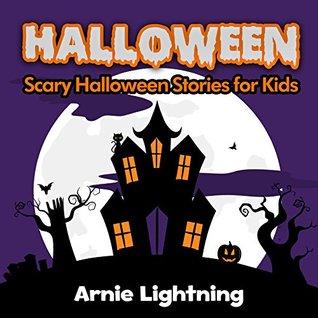 Halloween Stories for Children + Halloween Jokes: Scary Short Stories for Kids - Kids Books - Children's Book - Books for Kids