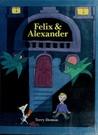 Felix & Alexander