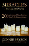 MIRACLES - The Holy Spirit's Fire by Connie Bryson