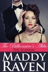 The Billionaire's Alibi: The Scandal (The Billionaire's Alibi #3)