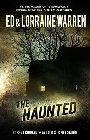 The Haunted (Ed & Lorraine Warren #3)