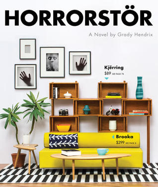 Horrorstör by Grady Hendrix