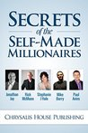 Secrets of the Self-Made Millionaires