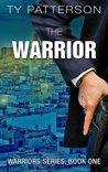 The Warrior (Warriors, #1)