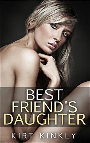 Best Friend's Daughter: Forbidden Love