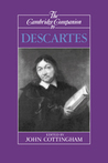 The Cambridge Companion to Descartes by John Cottingham