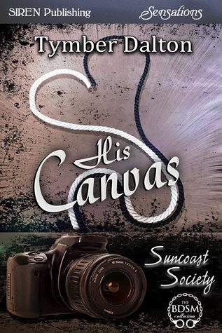 His Canvas (Suncoast Society, #10)