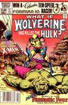 What If? Vol. 1 #31 (What If Wolverine Had Killed the Hulk?)