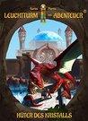 Leuchtturm der Abenteuer 04. Hüter des Kristalls by Karim Pieritz