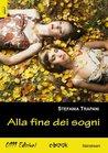 Alla fine dei sogni by Stefania Trapani