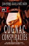 Cognac Conspiracies