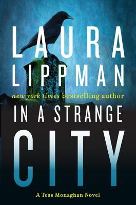In a Strange City (Tess Monaghan #6)