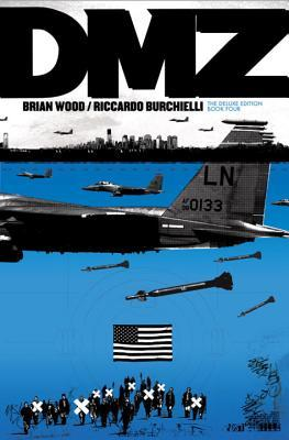 DMZ Deluxe Edition Book Four