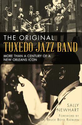 The Original Tuxedo Jazz Band: More Than a Century of a New Orleans Icon
