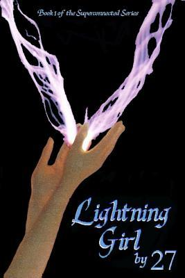 Lightning Girl: The Secret World of the Supernatural