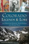 Colorado Legends & Lore: The Phantom Fiddler, Snow Snakes and Other Tales