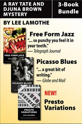 Ray Tate and Djuna Brown Mysteries 3-Book Bundle: Free Form Jazz / Picasso Blues / Presto Variations