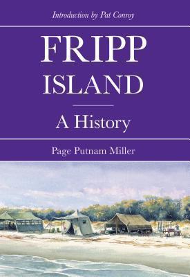 Fripp Island: A History