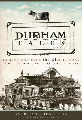 Durham Tales by Jim Wise