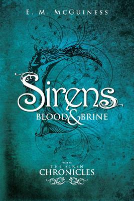 Sirens Blood and Brine