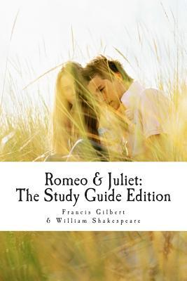 Romeo and Juliet: The Study Guide Edition: Complete Text with Parallel Translation & Integrated Study Guide