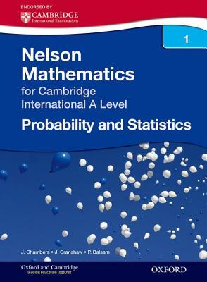 Nelson Probability and Statistics 1 for Cambridge International a Level