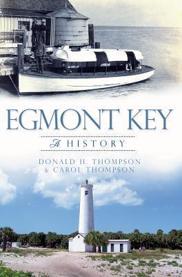 Egmont Key: A History