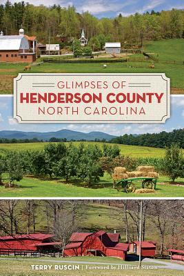 Glimpses of Henderson County, North Carolina