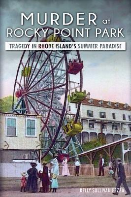 murder-at-rocky-point-park-tragedy-in-rhode-island-s-summer-paradise